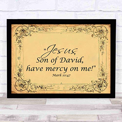 cupGTR :) Bible Wall Art-Perfect Christian Gift - with Frame - Size16x13in -Mark 1047 Jesus, Son of David, Have Mercy on Me