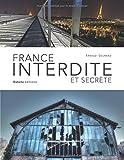 "Afficher ""France interdite et secrète"""