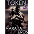 The Token (#5): Alpha Billionaire Dark Romance
