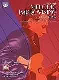 Mel Bay Melodic Improvising For Guitar Developing Motivic Ideas Through Chord Changes