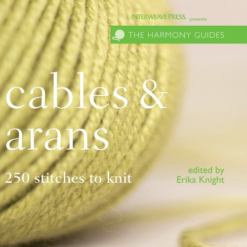 Harmony Guides: Cables & Arans (The Harmony Guides)