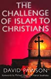 The Challenge of Islam to Christians, David Pawson, 0340861894