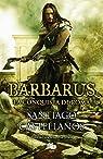 Barbarus. La conquista de Roma par Castellanos