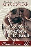 Dragon Tycoon's Fake Bride: A Howls Romance (Paranormal Dragon Billionaire Romance)