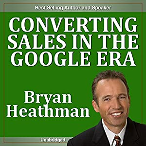 Converting Sales in the Google Era Speech