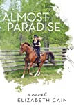 img - for Almost Paradise by Elizabeth Cain (2013-06-24) book / textbook / text book