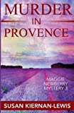 img - for Murder in Provence (The Maggie Newberry Mystery Series) book / textbook / text book