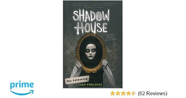 The Gathering Shadow House Book 1 Dan Poblocki 9781338091274