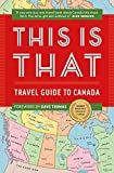 img - for This Is That: Travel Guide To Canada book / textbook / text book