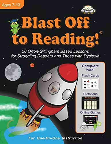 Blast Off to Reading!: 50 Orton-Gillingham Based Lessons for Struggling Readers and Those with Dyslexia - Lessons 50 Writing