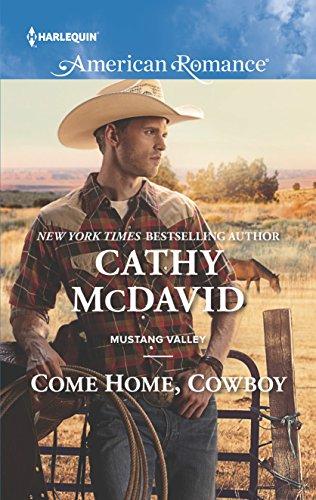 Come Home Cowboy Romance Mustang ebook