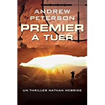 Premier à tuer (French Edition)