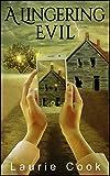 A Lingering Evil