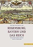 img - for Regensburg, Bayern Und Das Reich: Festschrift Fur Peter Schmid Zum 65. Geburtstag (German Edition) book / textbook / text book