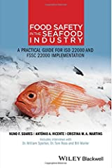 Food Safety in the Seafood Industry: A Practical Guide for ISO 22000 and FSSC 22000 Implementation Paperback