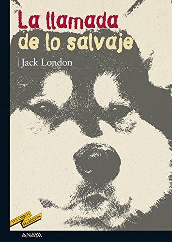 Amazon.com: La llamada de lo salvaje (Tus Libros Seleccion ...