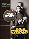 Man Stuff, Josh Turner, 1400324327