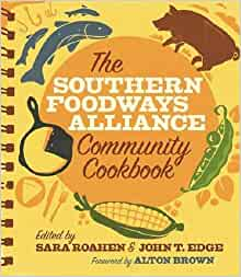 the southern foodways alliance community cookbook john. Black Bedroom Furniture Sets. Home Design Ideas