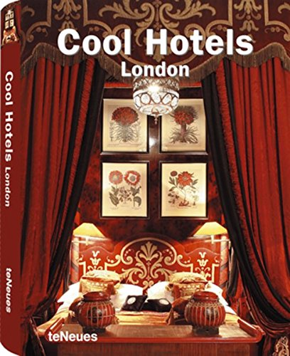 Cool Hotels London by Brand: teNeues