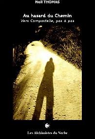 Au Hasard du Chemin par Neil Thomas