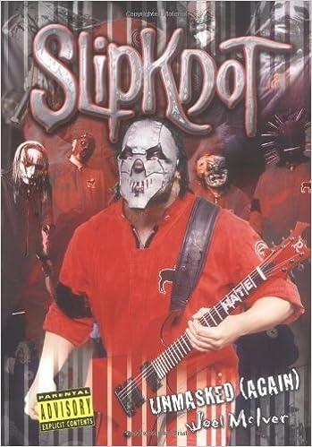 Book Slipknot Unmasked by Joel McIver (2003-07-14)