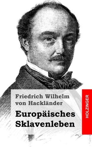 Europäisches Sklavenleben (German Edition) ebook