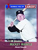 Mickey Mantle, Howard Weinstein, 0823937828