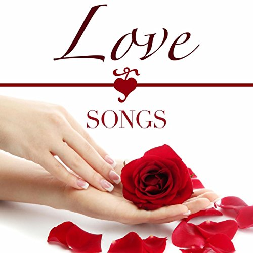 Lovesongs - Soft and Mellow Classical Music for Romantic Dinner Ideas