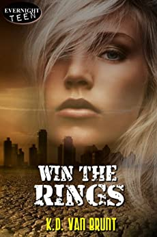 Win the Rings (The Cracked Chronicles Book 1) by [Van Brunt, K.D.]