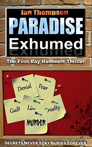 Paradise Exhumed (Ray Hammett Thrillers Book 1)
