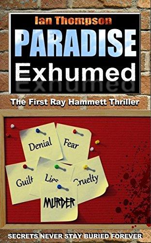 Paradise Exhumed (Ray Hammett Thrillers Book 1)