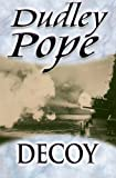 Front cover for the book Decoy by Dudley Pope