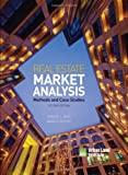 Real Estate Market Analysis: Methods and Case Studies, Second Edition, Deborah L. Brett, Adrienne Schmitz, 0874201365