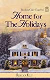 img - for Home for the Holidays (Tales of Grace Chapel Inn, Book 7) book / textbook / text book