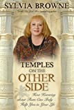 Temples on the Other Side, Sylvia Browne, 1401917461