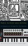 Music in Print and Beyond (Eastman Studies in Music), , 1580464165