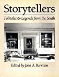 img - for Storytellers: Folktales and Legends from the South (Brown Thrasher Books Ser.) book / textbook / text book