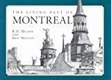 The Living Past of Montreal, McLean, Eric, 077350981X