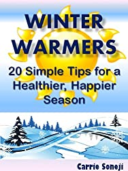 Winter Warmers: 20 Simple Tips for a Healthier, Happier Winter
