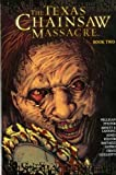 The Texas Chainsaw Massacre: v. 2 by Bruce Jones (2009-03-27)