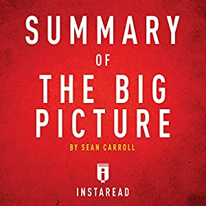 Summary of The Big Picture by Sean Carroll Audiobook