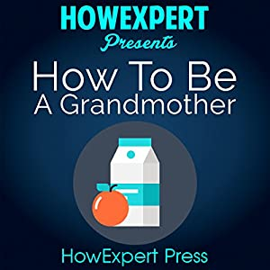 How to be a Grandmother Audiobook