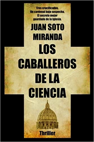 Book Los Caballeros de la Ciencia: El secreto mejor guardado de la Iglesia. (Spanish Edition)