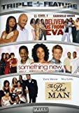 Deliver Us From Eva / Something New / The Best Man (Triple Feature)