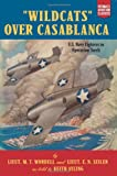Wildcats over Casablanca, M T Wordell, 157488722X