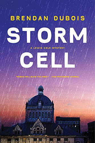 Storm Cell: A Lewis Cole Mystery (The Lewis Cole Series) (A Man Comes Home From Work Riddle)