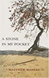 A Stone in My Pocket, Matthew Manera, 1897235038