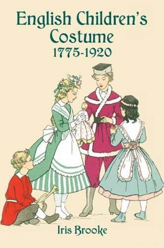 18th Century Dance Costumes (English Children's Costume 1775-1920 (Dover Fashion and Costumes))