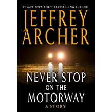 Never Stop on the Motorway (Kindle Single)