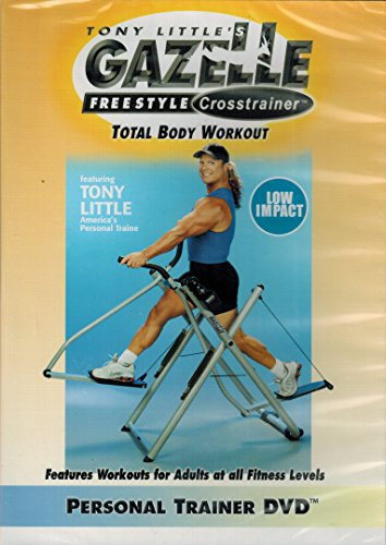 Little Gazelle Freestyle Dvd Tony - Tony Little's Gazelle Freestyle Crosstrainer Total Body Workout (low impact) Personal Trainer DVD